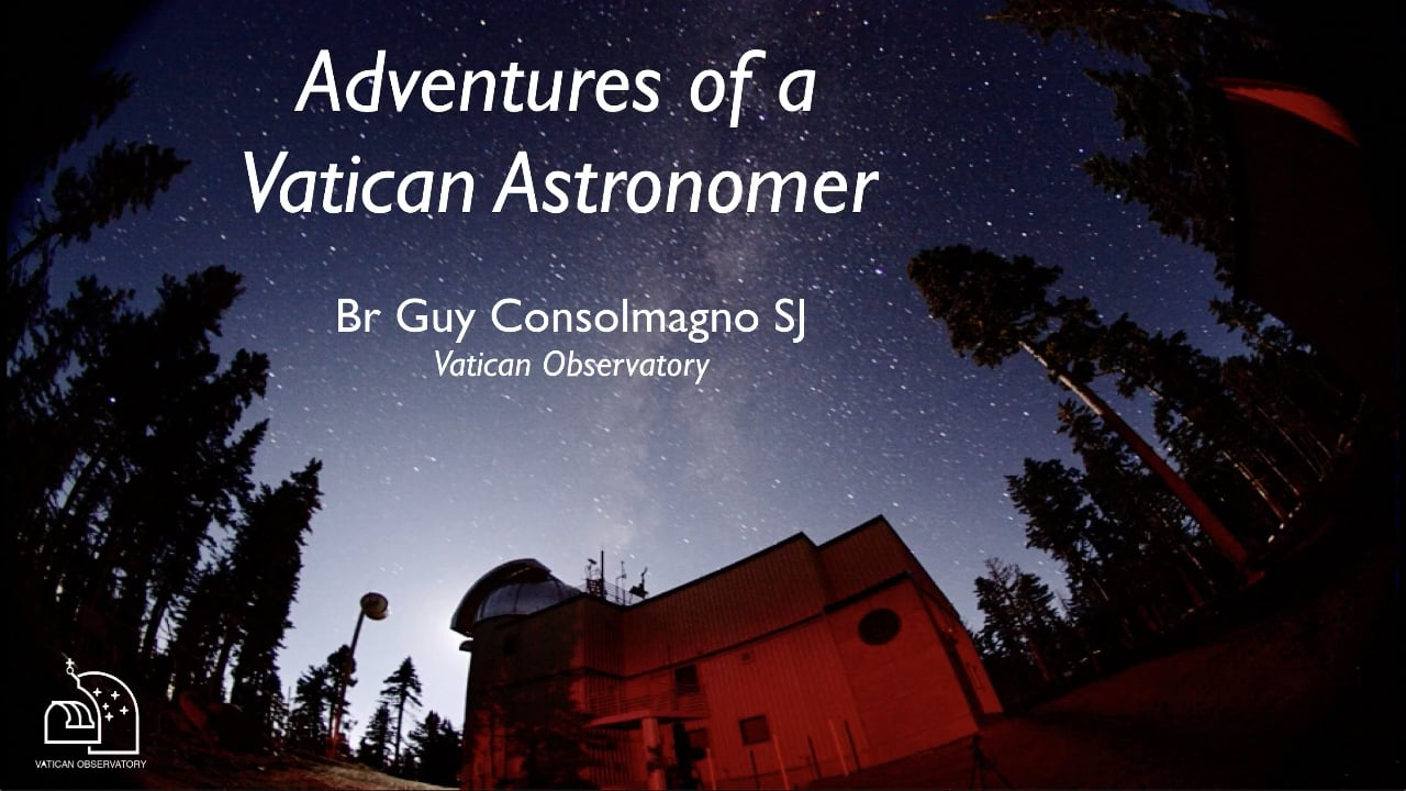 Adventures of a Vatican Astronomer
