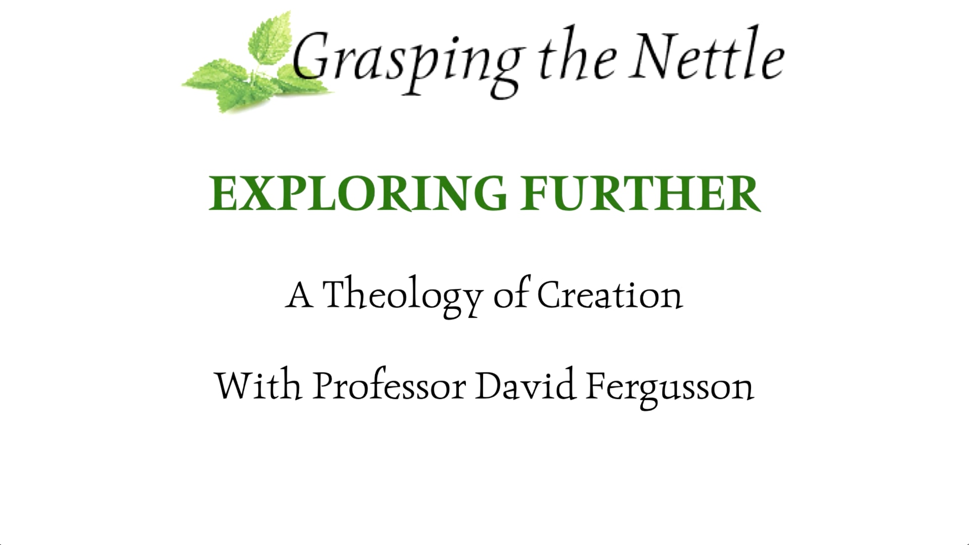 Exploring Further - A Theology of Creation