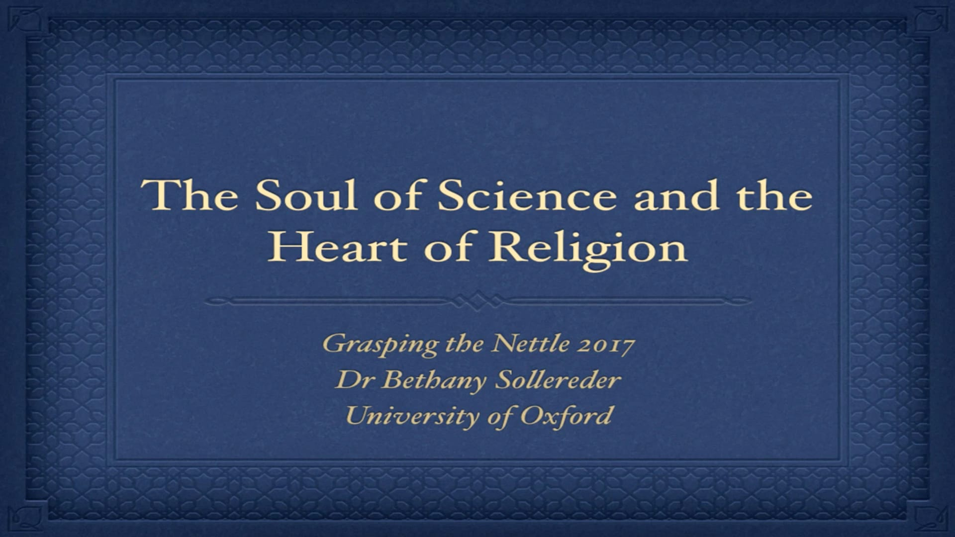 The Soul of Science and the Heart of Religion