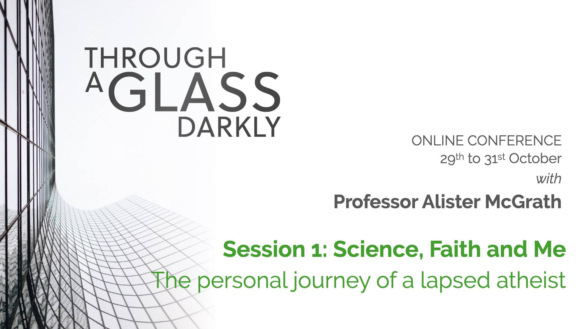 Through a Glass Darkly (Lecture 1)
