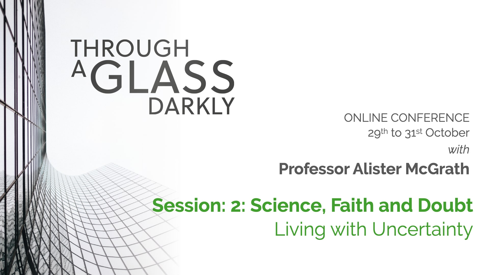 Through a Glass Darkly (Lecture 2)