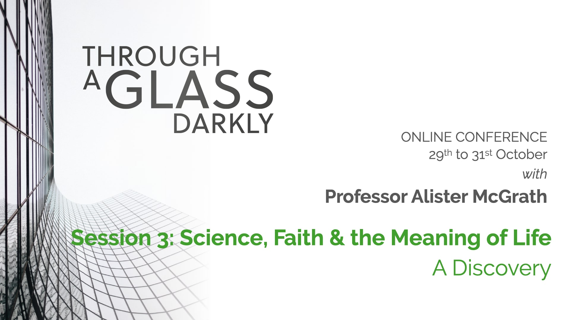 Through a Glass Darkly (Lecture 3)
